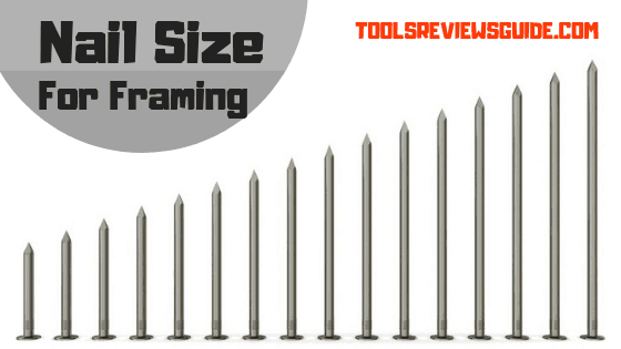 Nail Size for Framing: What Size Nails Do You Need for Framing