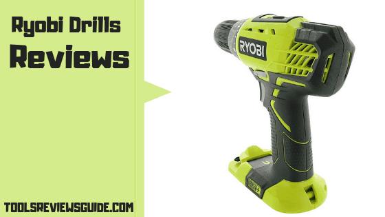 Ryobi Drills Reviews